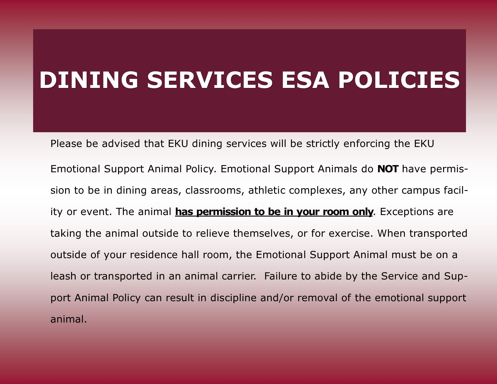 No ESAs Permitted in Dining Services